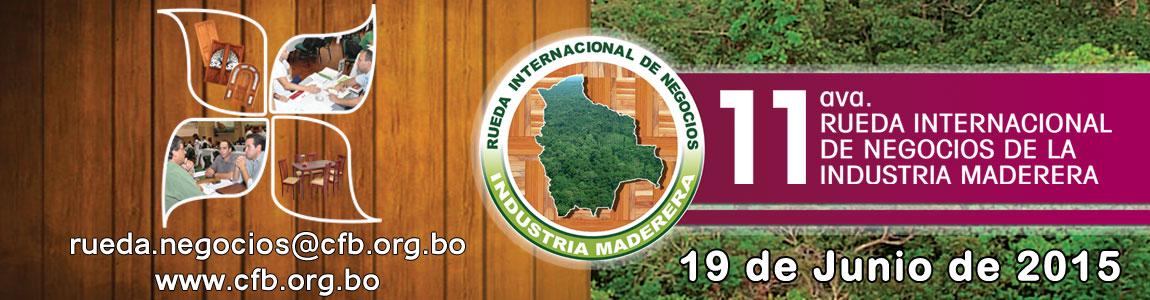 Rueda Internacional de Negocios de la Industria Maderera 2015