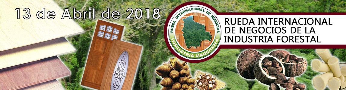 Rueda Internacional de Negocios de la Industria Forestal 2018