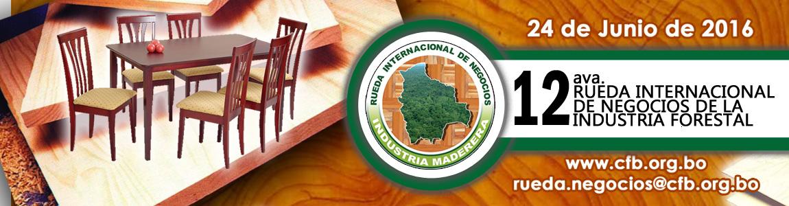 Rueda Internacional de Negocios de la Industria Forestal 2016
