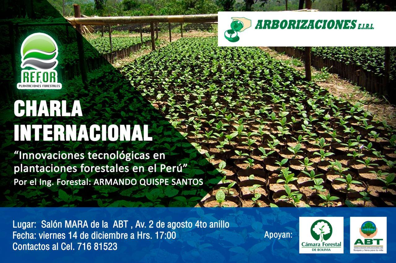Charla internacional: Innovaciones Tecnológicas en Plantaciones Forestales en el Perú