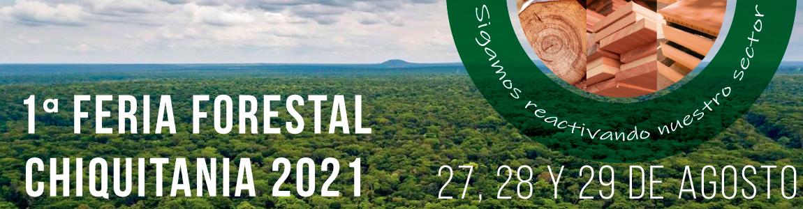 Feria Forestal Chiquitania 2021