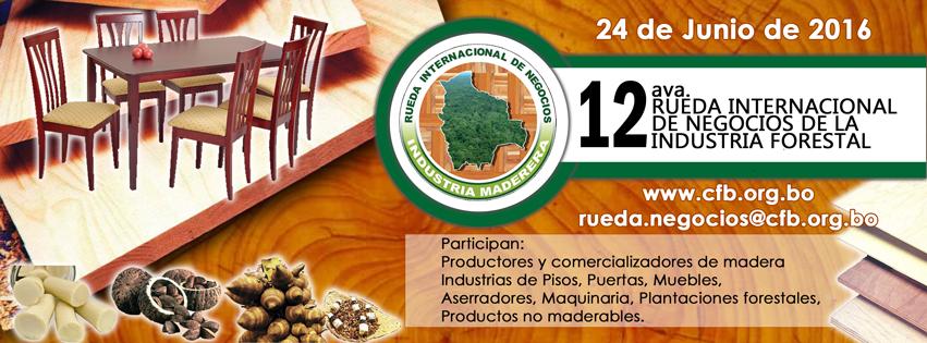 12va Rueda Internacional de Negocios de la Industria Forestal